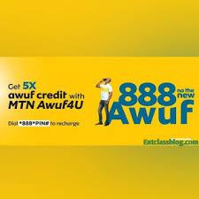 Enjoy beta awuf on top MTN Awuf4U