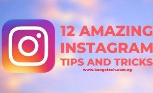 12 Amazing Instagram Tips And Tricks