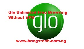 Latest GLO Unlimited Free Browsing 2020(Without VPN)
