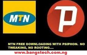 Latest MTN NG Free Browsing Cheat For Psiphon PRO VPN